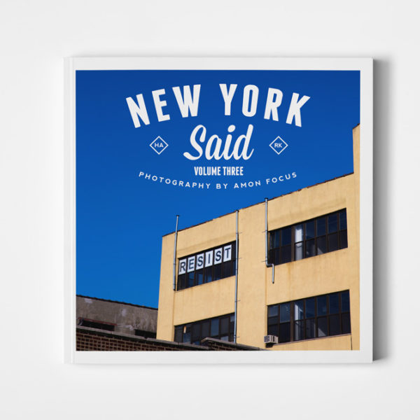 New York Said: Volume Three