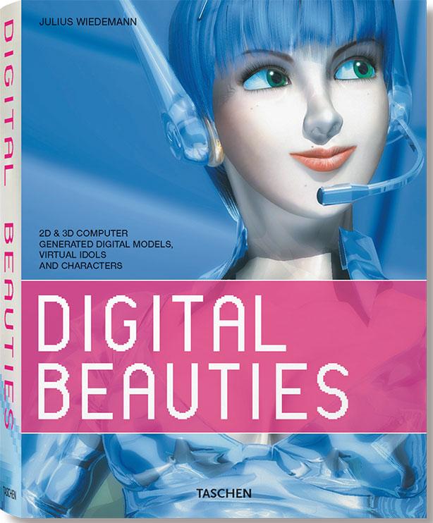 Edited by Julius Wiedemann: Digital Beauties