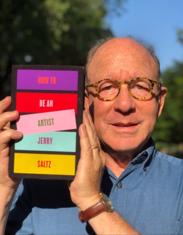 New York 's art critic Jerry Saltz and his forthcoming book, How To Be An Artist (Riverhead Books, 2020).