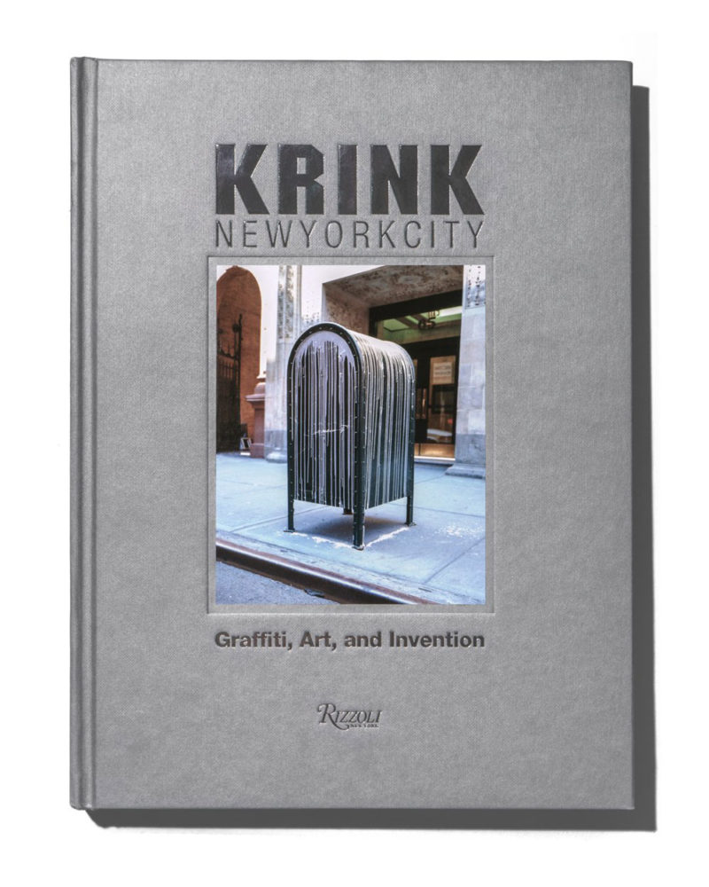 Krink: Graffiti, Art, and Invention By Craig Costello, Published by Rizzoli